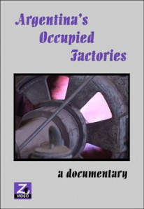 Argentina's Occupied Factories