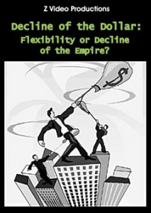 Decline of the Dollar: Flexibility or Decline of the Empire?