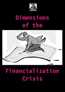 Dimensions of the Financialization Crisis