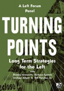 Turning Points: Long Term Strategies for the Left