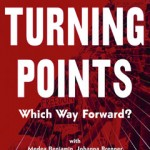 Turning Points: The Current Crisis