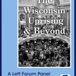 The Wisconsin Uprising & Beyond