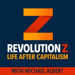 RevolutionZ: Life After Capitalism Podcast
