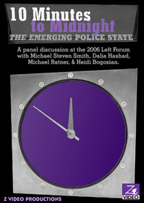 Ten Minutes to Midnight: The Emerging Police State