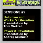 Z SESSIONS ON VISION & STRATEGY 5: Unionism and Workers