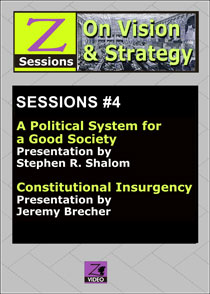 Z SESSIONS ON VISION & STRATEGY 4: Participatory Politics & Constitutional Insurgency