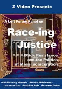 Race-ing Justice: Black Resistance & the Politics of Mass Incarceration