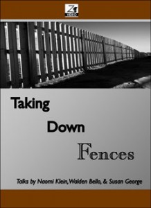 Taking Down Fences, Imagining an Alternative, and Responding to Crises