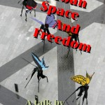 Urban Space And Freedom