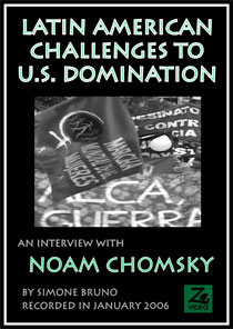 Latin American Challenges to U.S. Domination: An interview with Noam Chomsky
