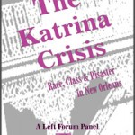 Katrina Crisis: Race, Class & Disaster in New Orleans