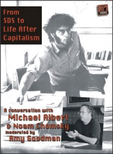 From SDS to Life After Capitalism: A Conversation