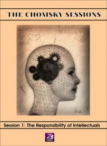 The Chomsky Sessions 1: The Responsibility of Intellectuals