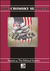 The Chomsky Sessions 4: The Political System